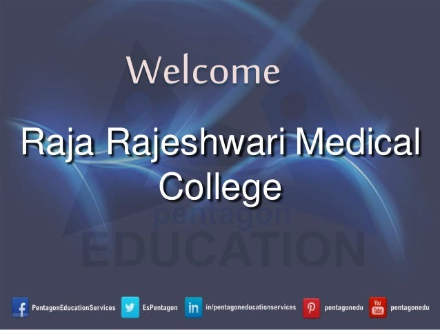 Welcome Raja Rajeshwari Medical College