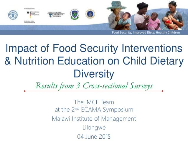 Impact of Food Security Interventions & Nutrition Education on Child Dietary Diversity Results from 3 Cross-sectional Surv...