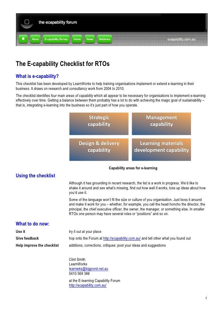 The E-capability Checklist for RTOs What is e-capability? This checklist has been developed by LearnWorks to help training...