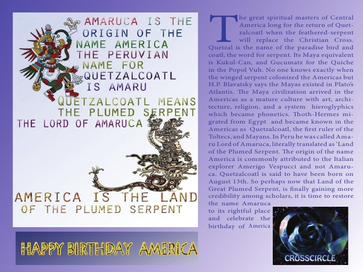 T           he great spiritual masters of Central           America long for the return of Quet-           zalcoatl when t...