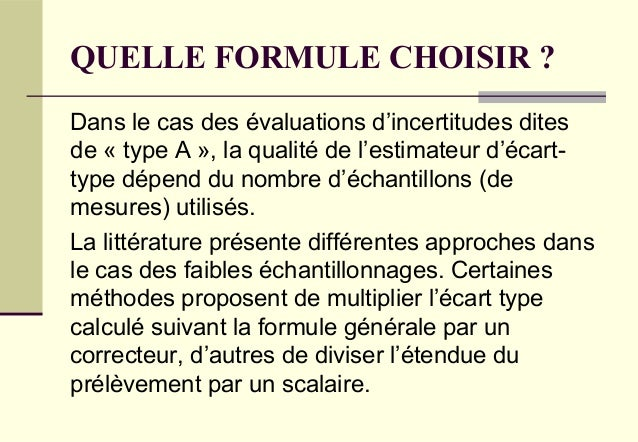 Ecart type experimental : quelle formule choisir ? Slide 3