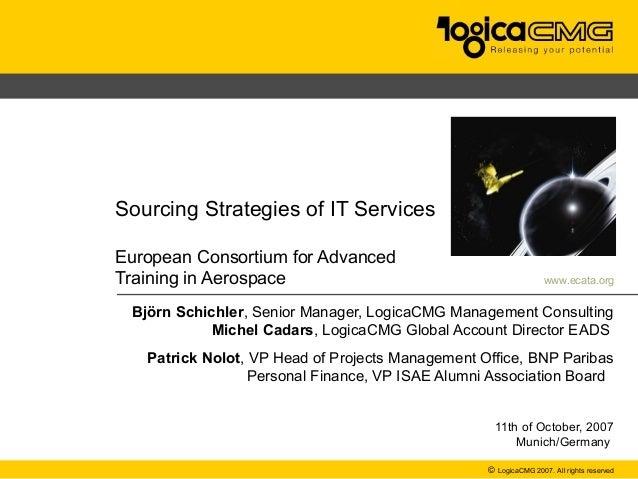 ECATASourcing Strategies of IT ServicesEuropean Consortium for AdvancedTraining in Aerospace                              ...
