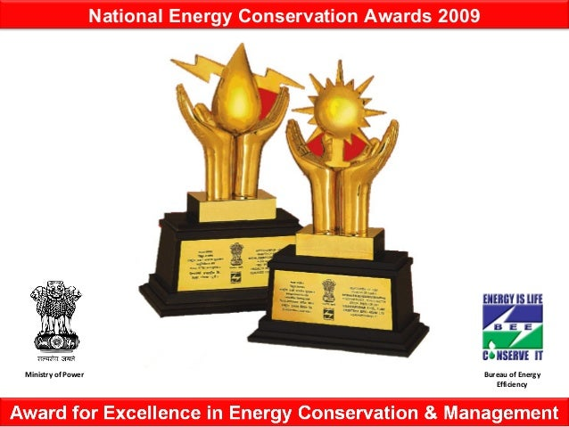 Ministry of Power Bureau of Energy Efficiency National Energy Conservation Awards 2009