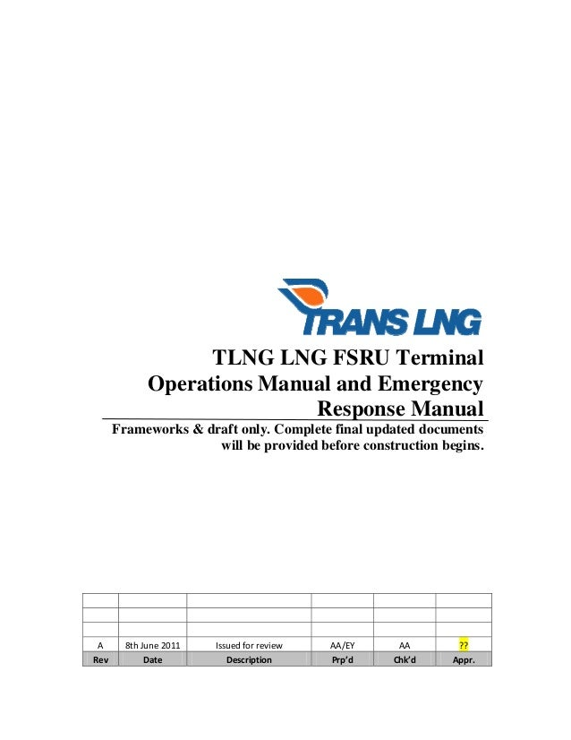 TLNG LNG FSRU Terminal Operations Manual and Emergency Response Manual Frameworks ...