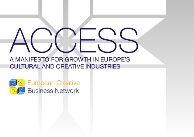 ACCESSA Manifesto for Growth in Europe's Cultural and Creative Industries