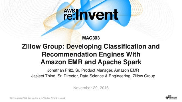 © 2016, Amazon Web Services, Inc. or its Affiliates. All rights reserved. Jonathan Fritz, Sr. Product Manager, Amazon EMR ...