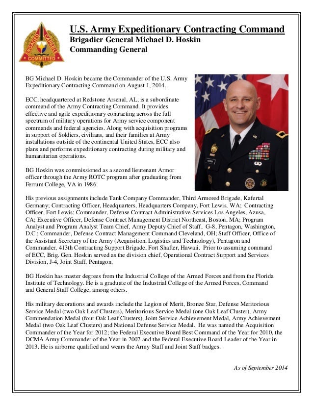 U.S. Army Expeditionary Contracting Command  Brigadier General Michael D. Hoskin Commanding General  BG Michael D. Hoskin ...