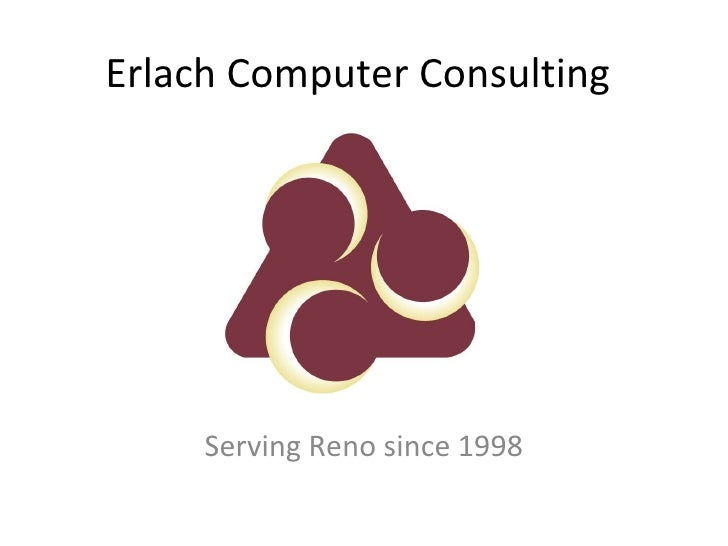 Erlach Computer Consulting     Serving Reno since 1998