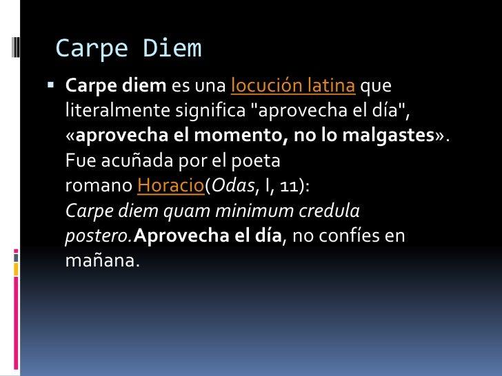 Que Significa Carpe Diem En Español Braderva Doceinfo
