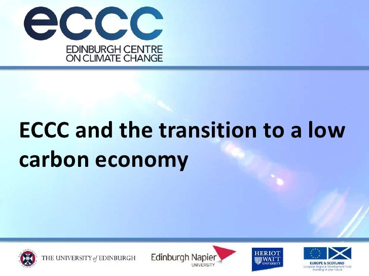 ECCC and the transition to a low carbon economy<br />