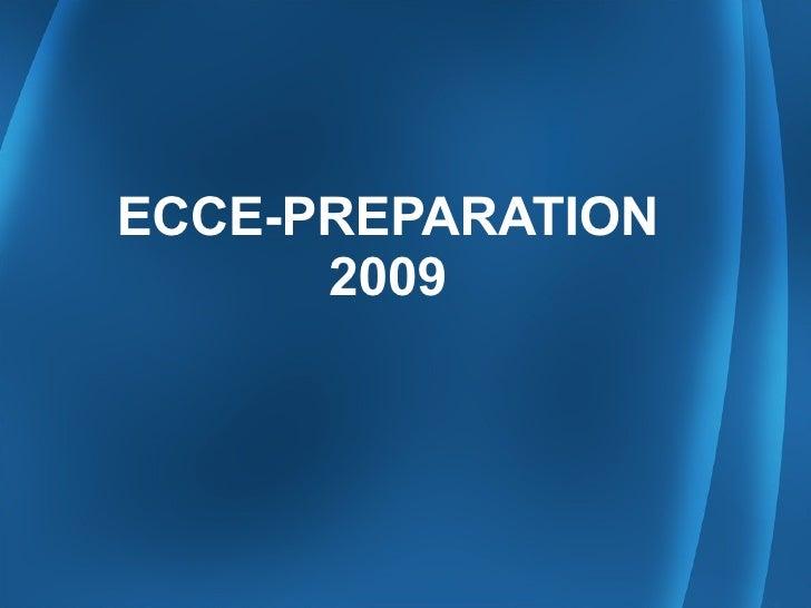 ECCE-PREPARATION 2009