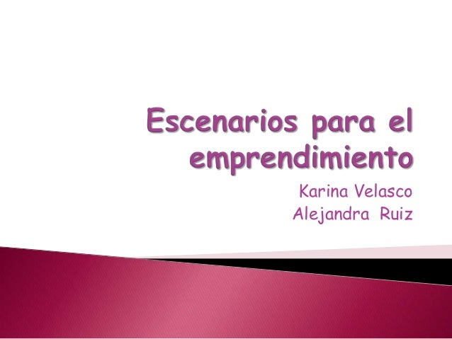 Karina Velasco Alejandra Ruiz