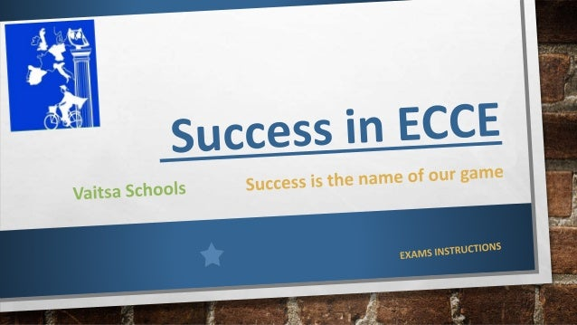 SUCCESS IN ECCE 2