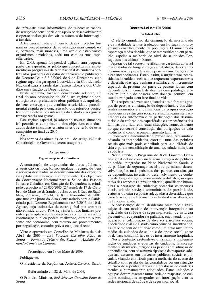 3856                           DIÁRIO DA REPÚBLICA — I SÉRIE-A                                N.o 109 — 6 de Junho de 2006...