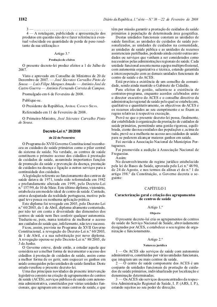 1182                                                     Diário da República, 1.ª série — N.º 38 — 22 de Fevereiro de 2008...