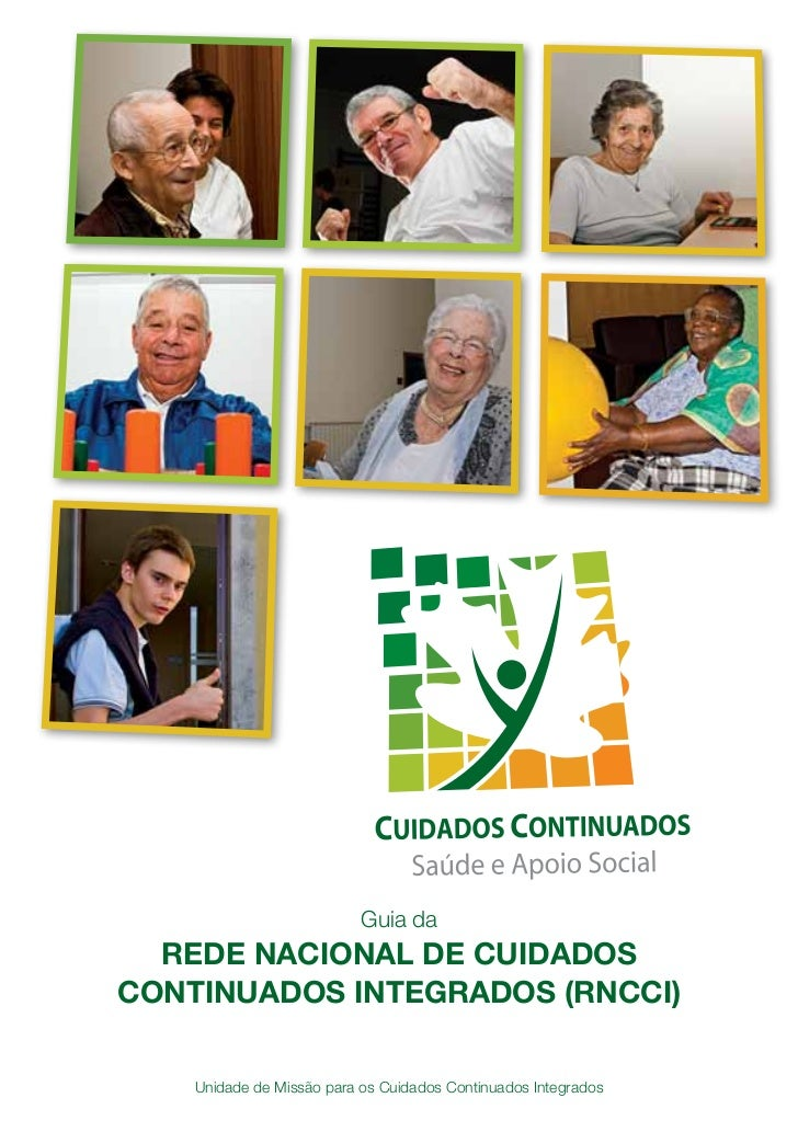 Guia da  REDE NACIONAL DE CUIDADOSCONTINUADOS INTEGRADOS (RNCCI)                                                          ...