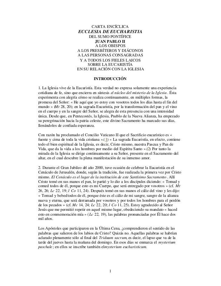 CARTA ENCÍCLICA                         ECCLESIA DE EUCHARISTIA                             DEL SUMO PONTÍFICE            ...