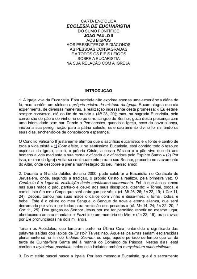 CARTA ENCÍCLICA ECCLESIA DE EUCHARISTIA DO SUMO PONTÍFICE JOÃO PAULO II AOS BISPOS AOS PRESBÍTEROS E DIÁCONOS ÀS PESSOAS C...