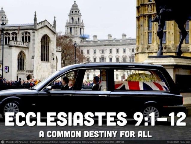 Ecclesiastes 9 1 12 how to prepare for death