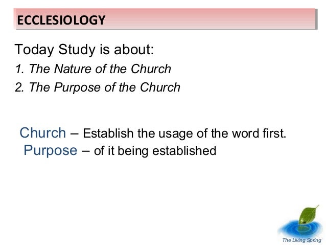 Ecclesiology Part 1 - The Study of the Church  Slide 3