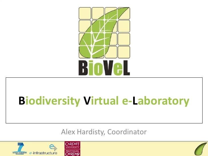 Biodiversity Virtual e-Laboratory        Alex Hardisty, Coordinator