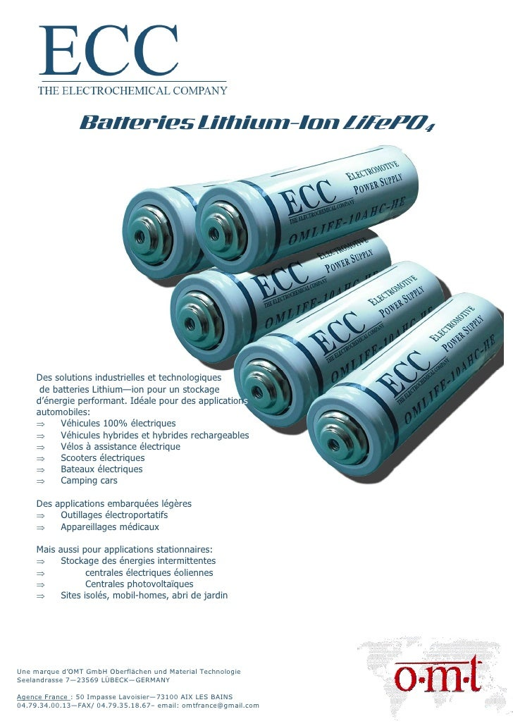 Batteries Lithium-Ion LiFePO4          Des solutions industrielles et technologiques       de batteries Lithium—ion pour u...