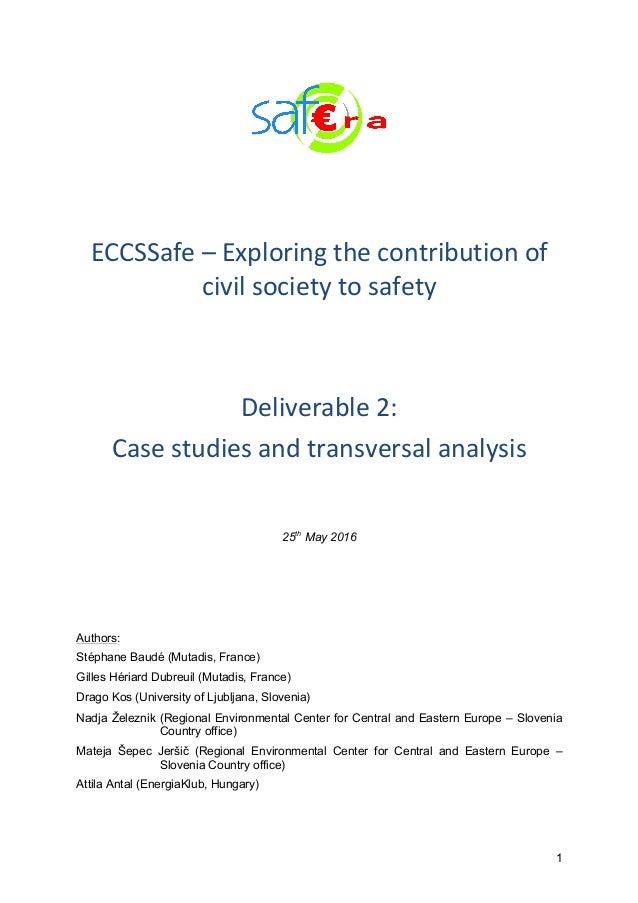 1    ECCSSafe–Exploringthecontributionof civilsocietytosafety   Deliverable2: Casestudiesandtransversa...