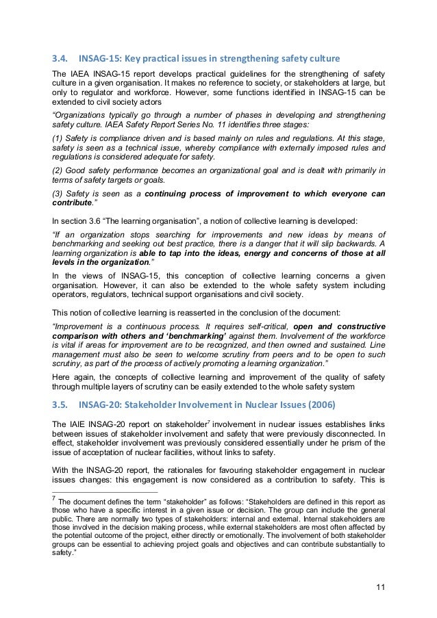 11 3.4. INSAG-‐15:  Key  practical  issues  in  strengthening  safety  culture   The IAEA INSAG-15 report...
