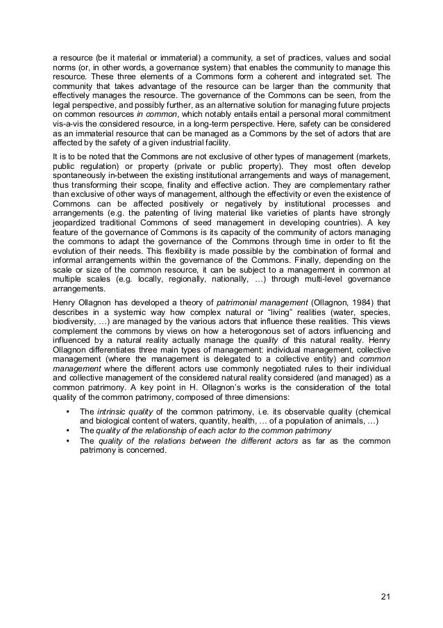 21 a resource (be it material or immaterial) a community, a set of practices, values and social norms (or, in other words,...