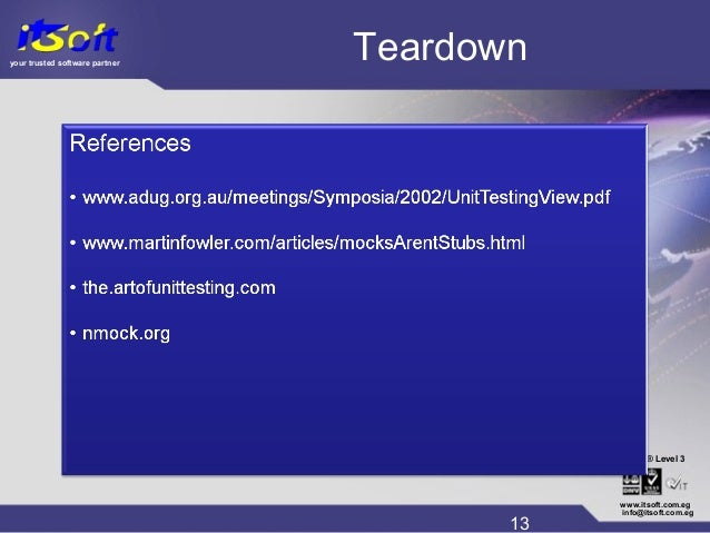 your trusted software partner CMM www.itsoft.com.eg 13 info@itsoft.com.eg Level 3® Teardown