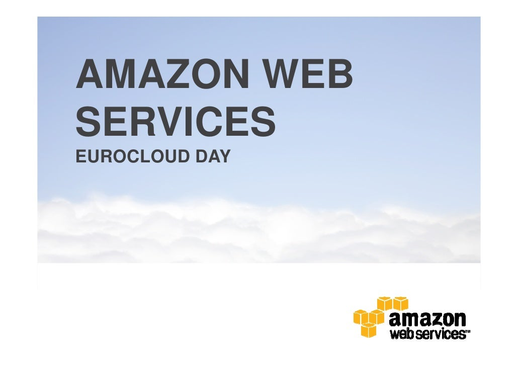 AMAZON WEBSERVICESEUROCLOUD DAY