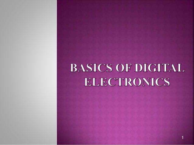 Basics of digital electronics Slide 1