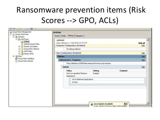 Ransomware prevention items (Risk Scores --> GPO, ACLs)