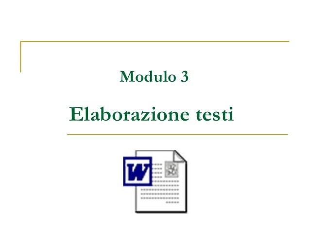 Modulo 3 Elaborazione testi