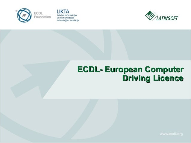 ECDL- European Computer Driving Licence
