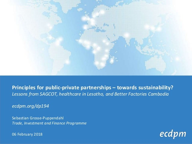Principles for public-private partnerships – towards sustainability? Lessons from SAGCOT, healthcare in Lesotho, and Bette...