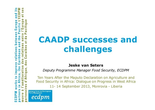 Jeske van Seters Deputy Programme Manager Food Security, ECDPM Ten Years After the Maputo Declaration on Agriculture and F...