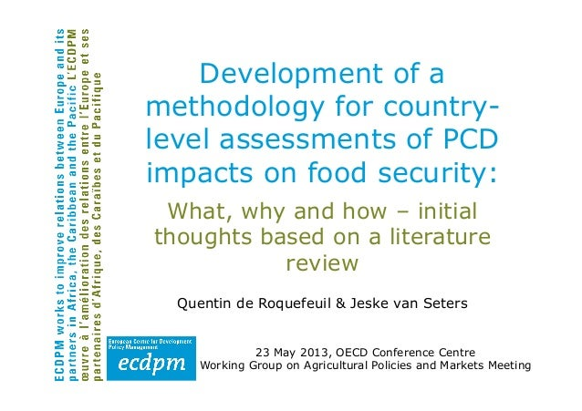 What, why and how – initialthoughts based on a literaturereviewQuentin de Roquefeuil & Jeske van Seters23 May 2013, OECD C...