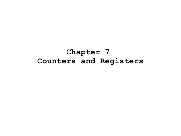 Chapter 7  Counters and Registers