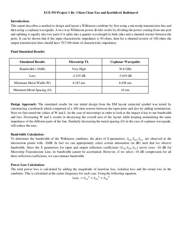 ECE 593 Project 1 By: Chien Chun Yao and Karthikvel Rathinavel Introduction: This report describes a method to design and ...