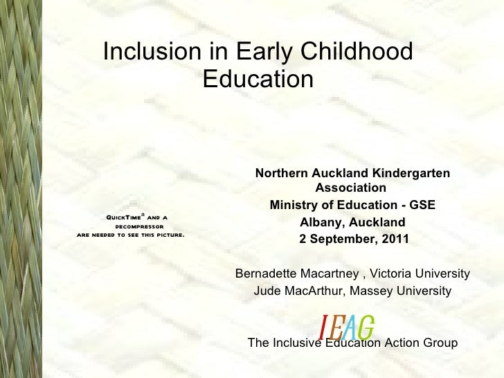 Inclusion in Early Childhood Education Northern Auckland Kindergarten Association  Ministry of Education - GSE Albany, Auc...