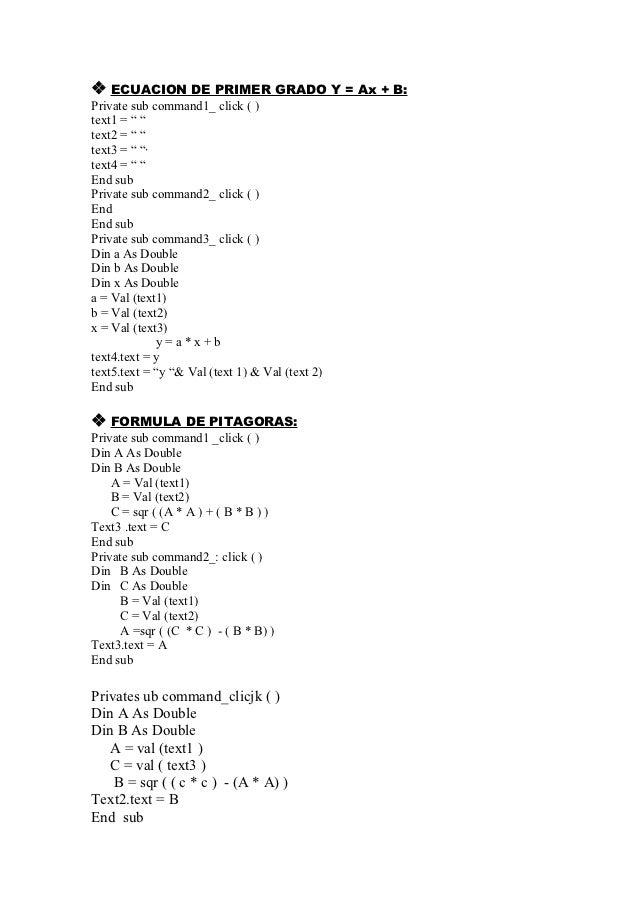""" ECUACION DE PRIMER GRADO Y = Ax + B:Private sub command1_ click ( )text1 = """" """"text2 = """" """"text3 = """" """"·text4 = """" """"End subP..."""