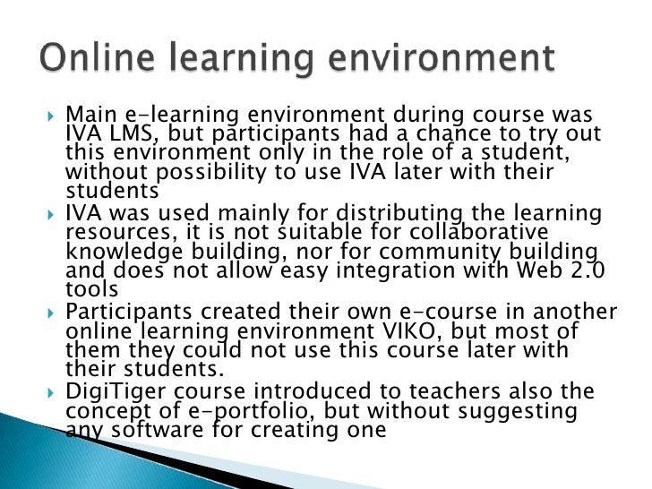 Main e-learningenvironmentduringcoursewas IVA LMS, butparticipantshad a chancetotryoutthisenvironmentonlyintheroleof a stu...