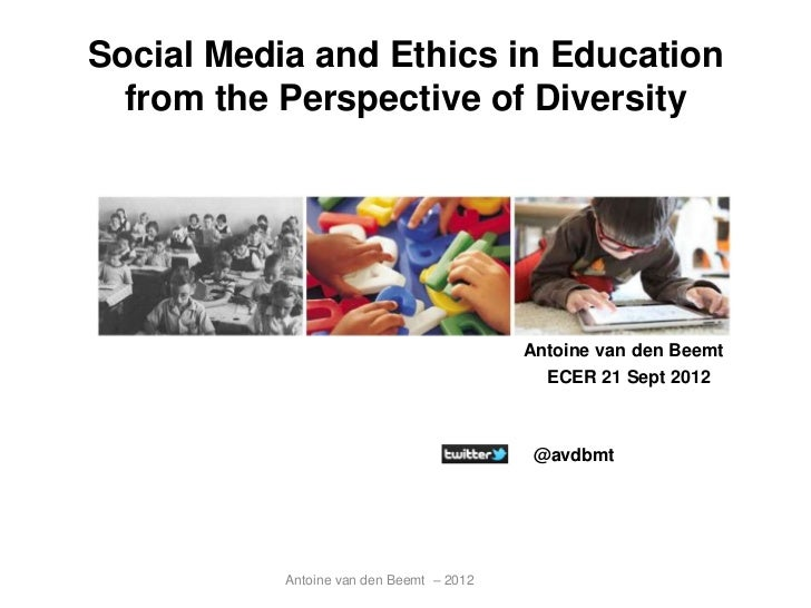 Social Media and Ethics in Education  from the Perspective of Diversity                                          Antoine v...
