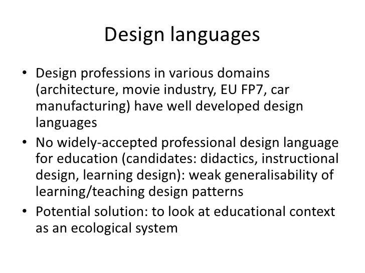 Design languages<br />Design professions in various domains (architecture, movie industry, EU FP7, car manufacturing) have...