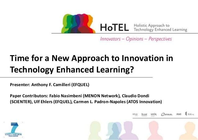 Presenter: Anthony F. Camilleri (EFQUEL) Paper Contributors: Fabio Nasimbeni (MENON Network), Claudio Dondi (SCIENTER), Ul...