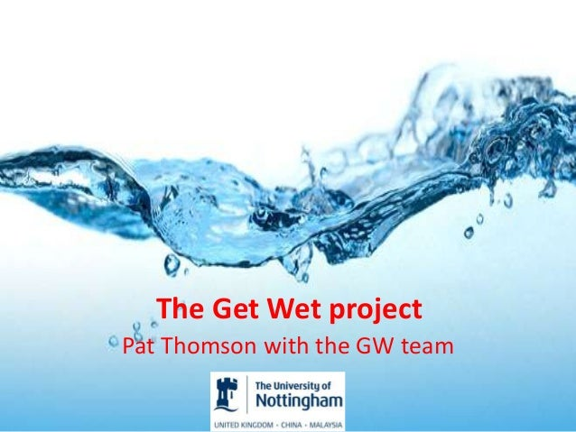 The Get Wet project Pat Thomson with the GW team