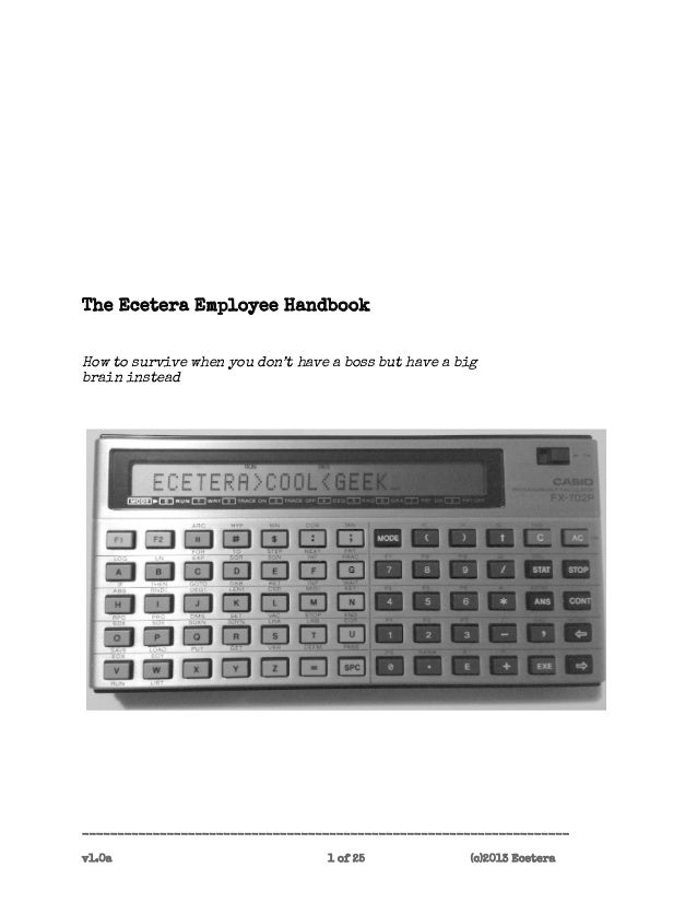 The Ecetera Employee HandbookHow to survive when you don't have a boss but have a bigbrain instead------------------------...