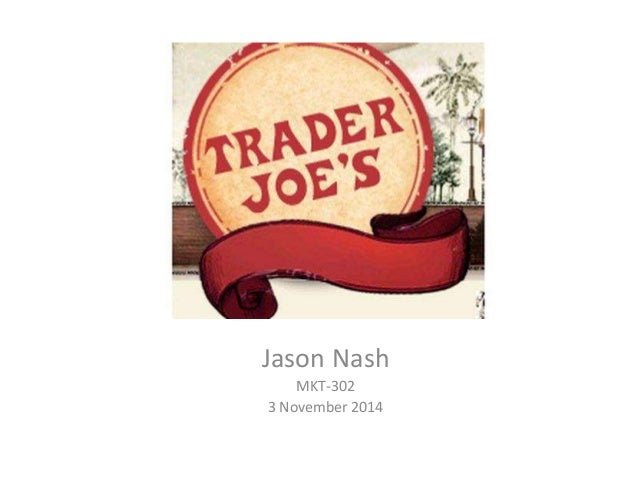 trader joes case analysis Trader joe's trader joe's is a prime example of effective management in an industry dominated by big players they have carved out a niche for themselves quick facts 5500 employees privately.