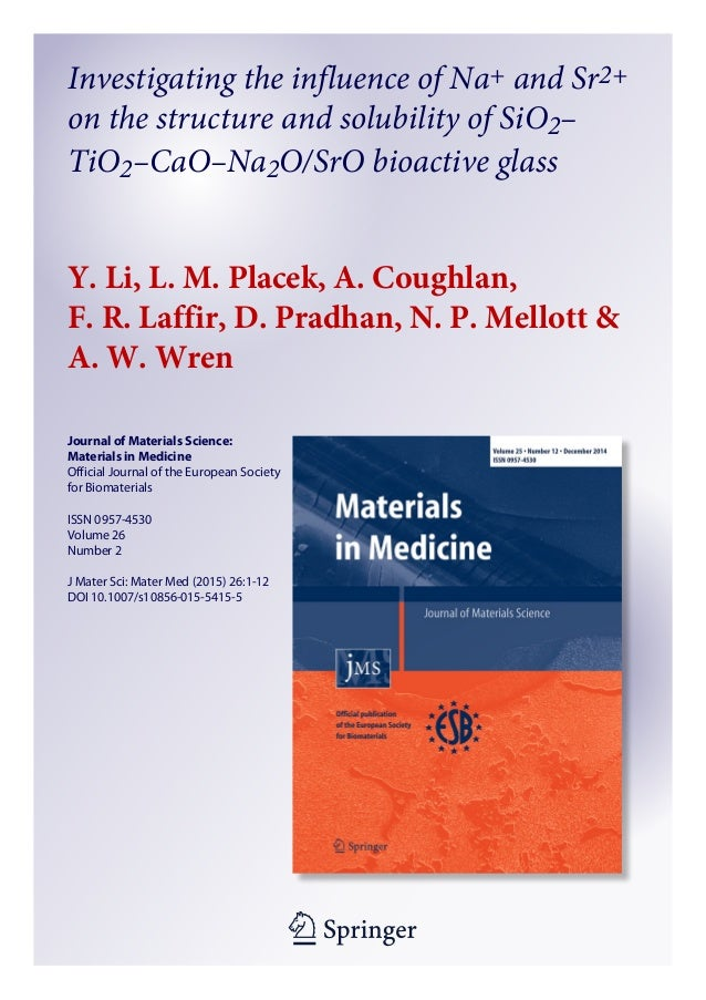 1 23 Journal of Materials Science: Materials in Medicine Official Journal of the European Society for Biomaterials ISSN 09...